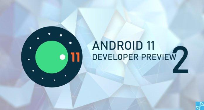 دومین نسخه پیشنمایش توسعهدهندگان اندروید 11 چه تغییرات جدیدی در خود دارد؟