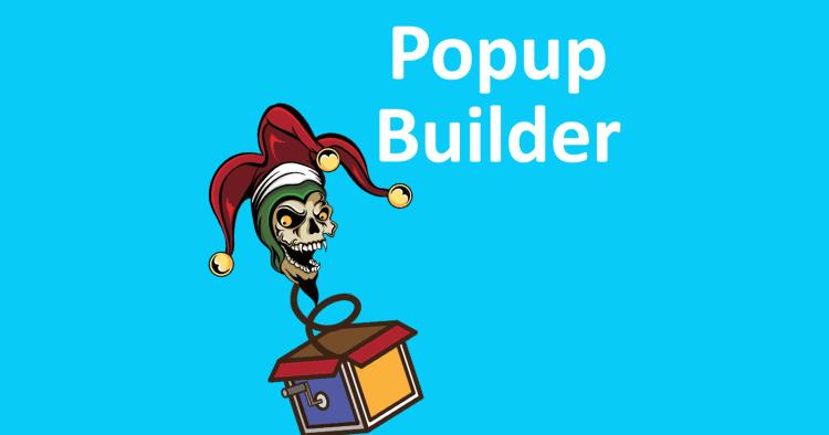 چرا باید افزونه Popup Builder وردپرس را همین الان بهروزرسانی کنید؟