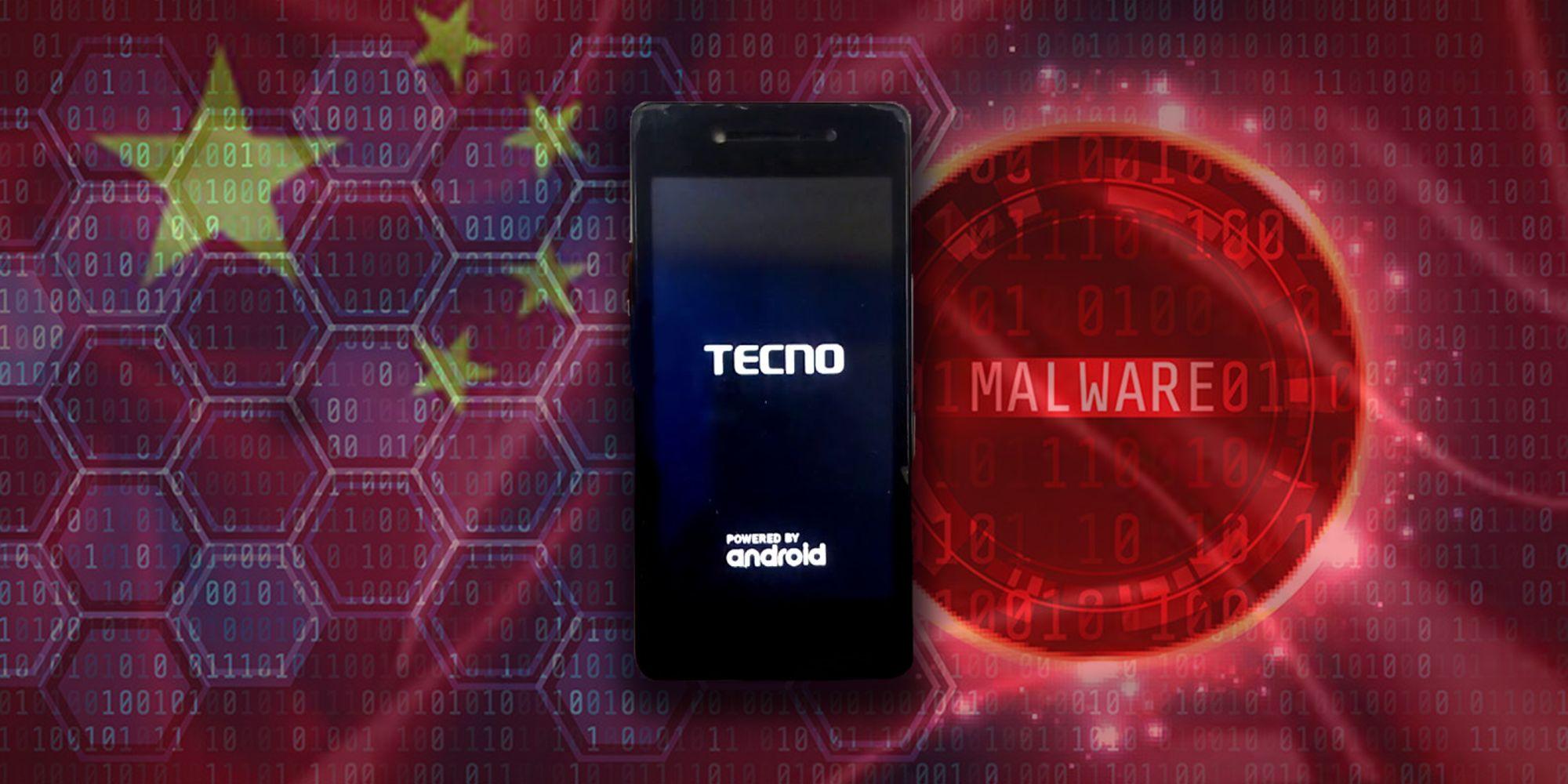 China Tecno Malware