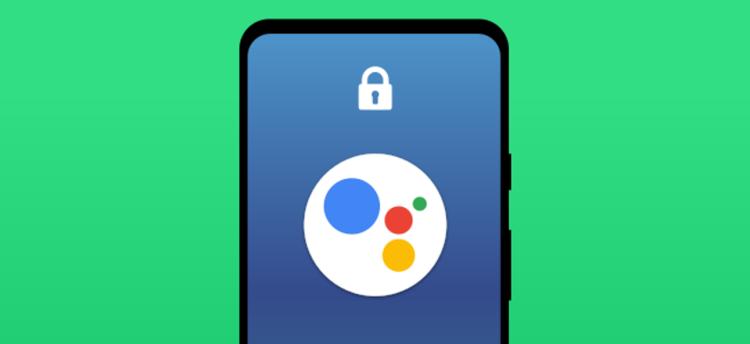 assistant lock screen
