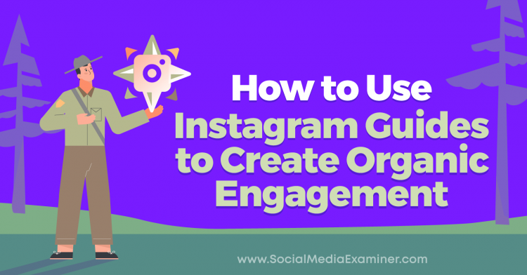 instagram guides organic engagement how to 800@2x