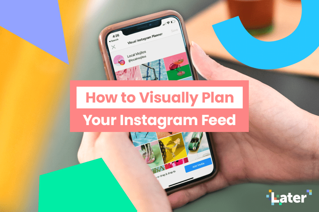 Feb2 How to Visually Plan Your Instagram Feed Share 1024x683 1