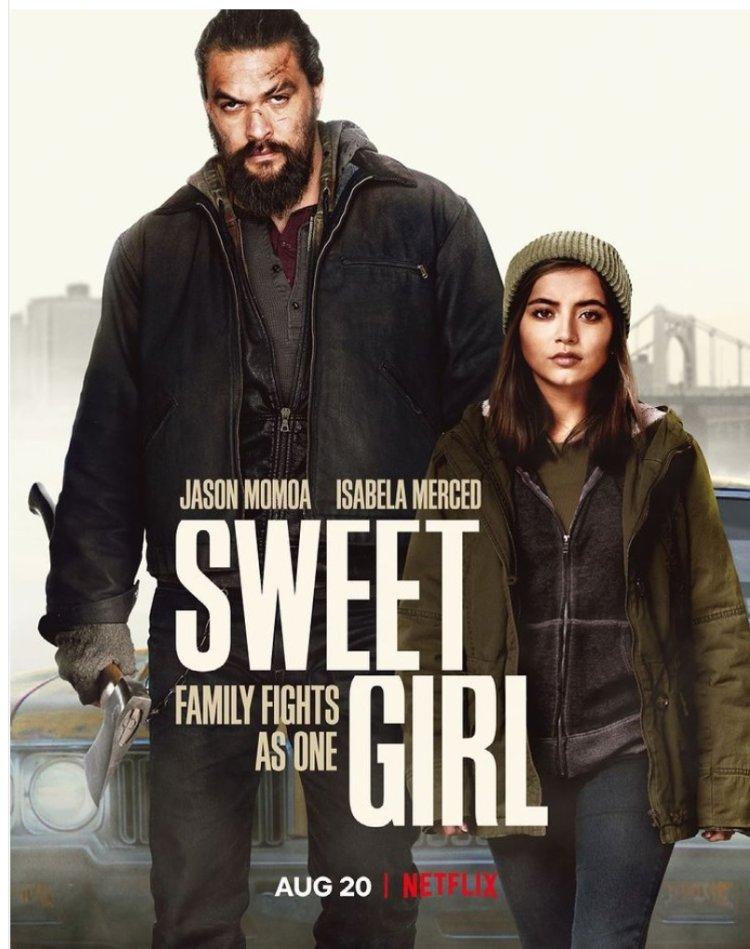معرفی و بررسی فیلم دختر شیرین Sweet Girl 2021