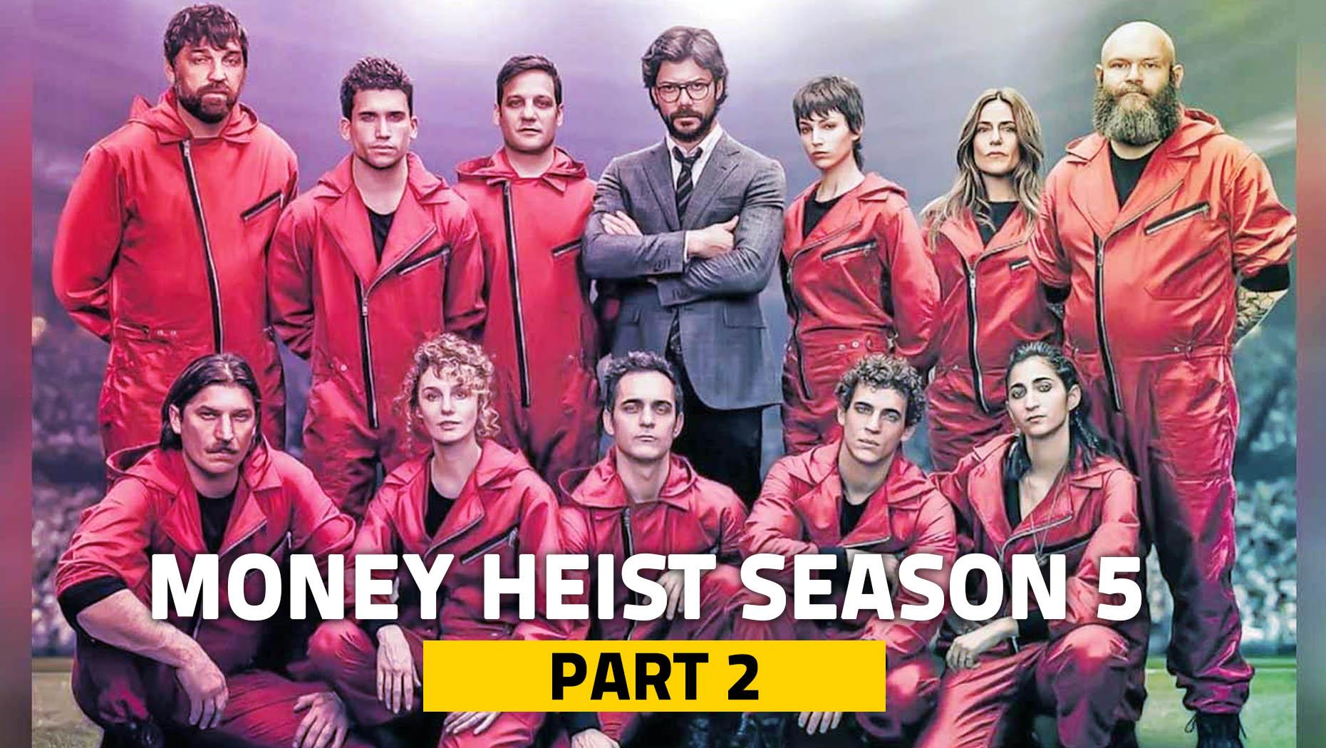 فصل پنجم سریال خانه کاغذی(Money Heist-سرقت پول)